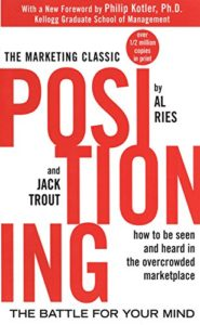 Positionin by Al Ries and Jack Trout