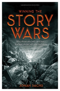 Story Wars by Jonah Sachs