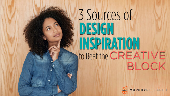 3 Sources of Design Inspiration to Beat the Creative Block