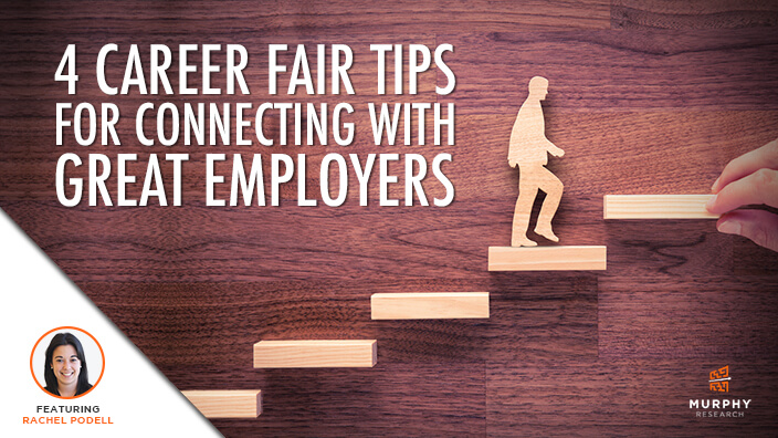 4 Career Fair Tips For Connecting With Great Employers