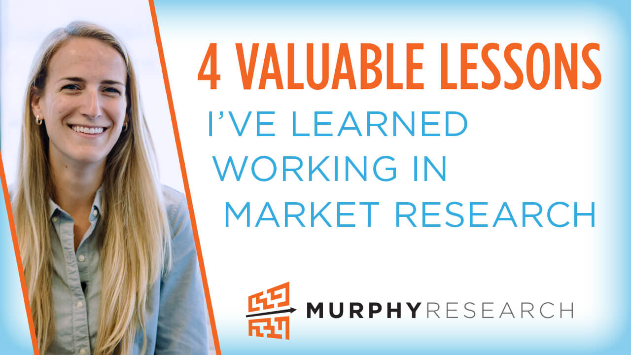 4 Valuable Lessons I've Learned Working in Market Research