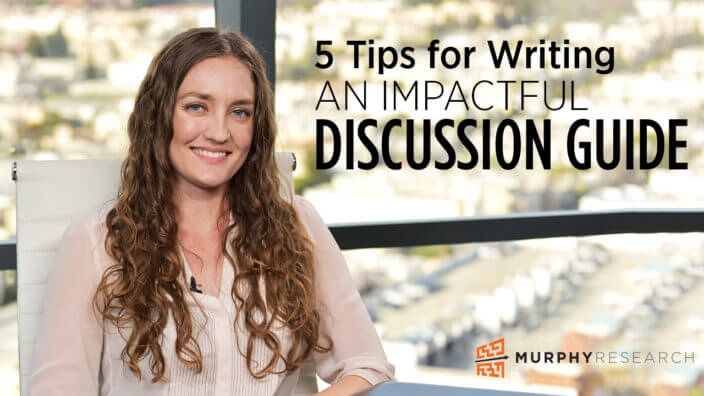 5 Tips for Writing an Impactful Discussion Guide