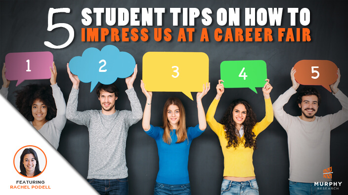 5 Student Tips on How to Impress Us at a Career Fair