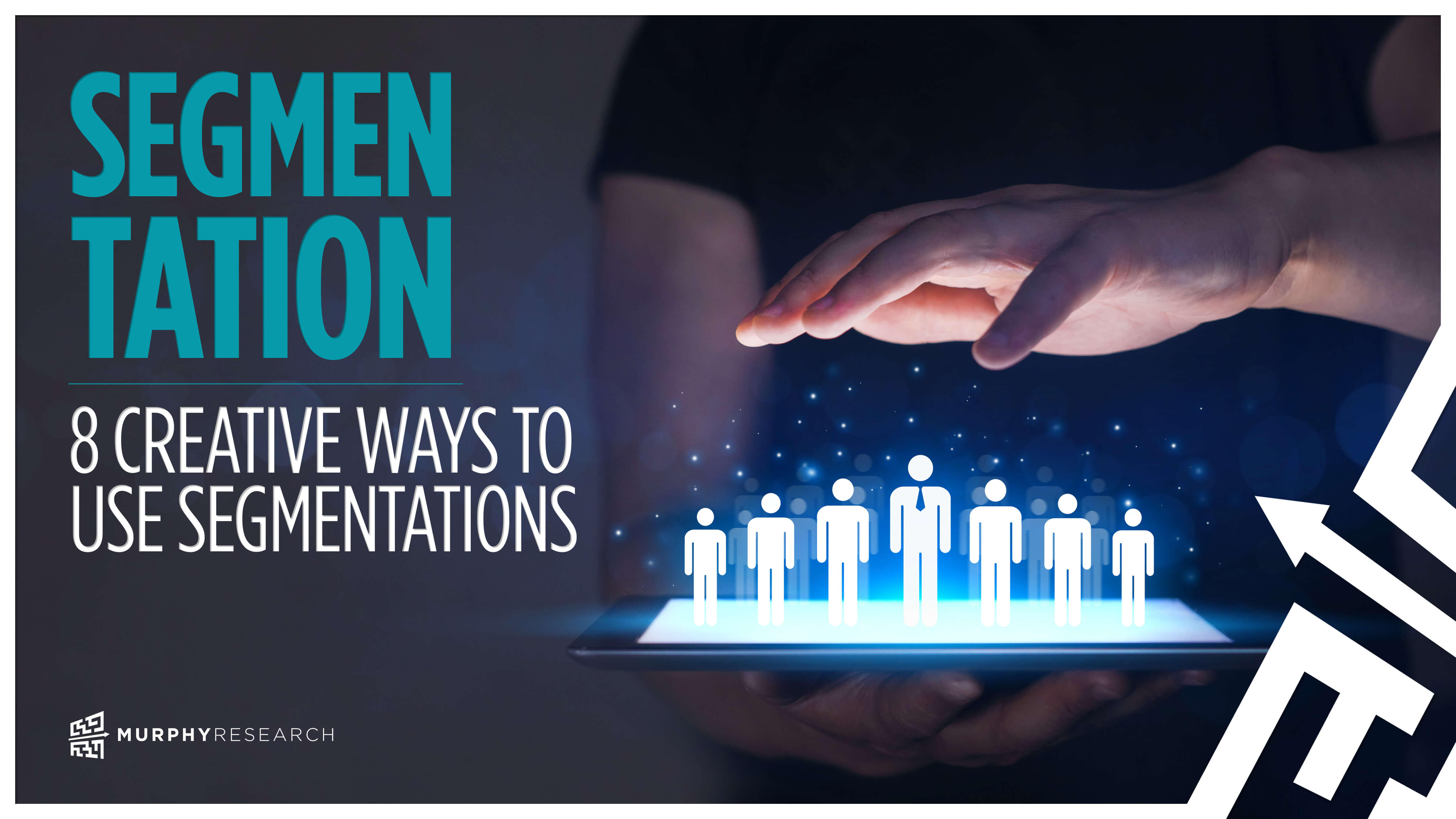 8 Creative Ways to Use Segmentations