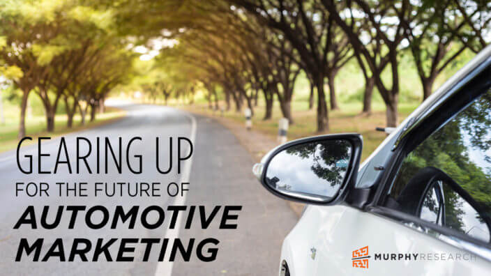 Gearing Up For the Future of Automotive Marketing