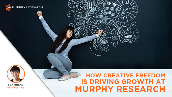 How Creative Freedom is Driving Growth at Murphy Research