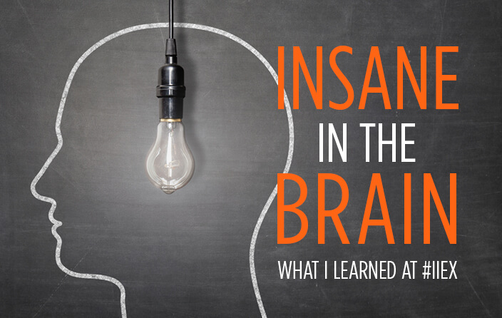 Insane in the Brain: What I Learned at IIEX