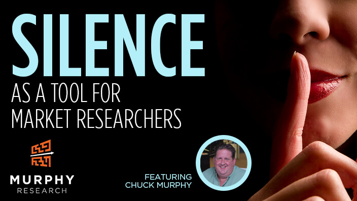 Silence As A Tool For Market Researchers