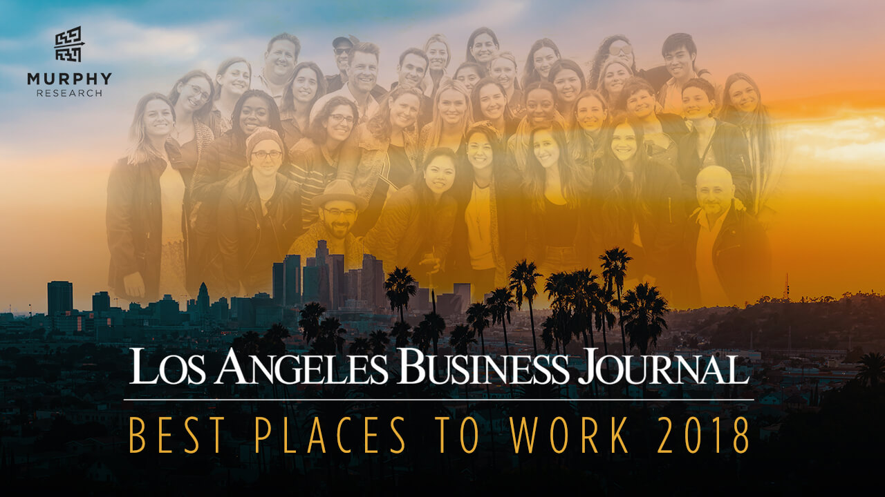Murphy Research named one of the best places to work in LA again