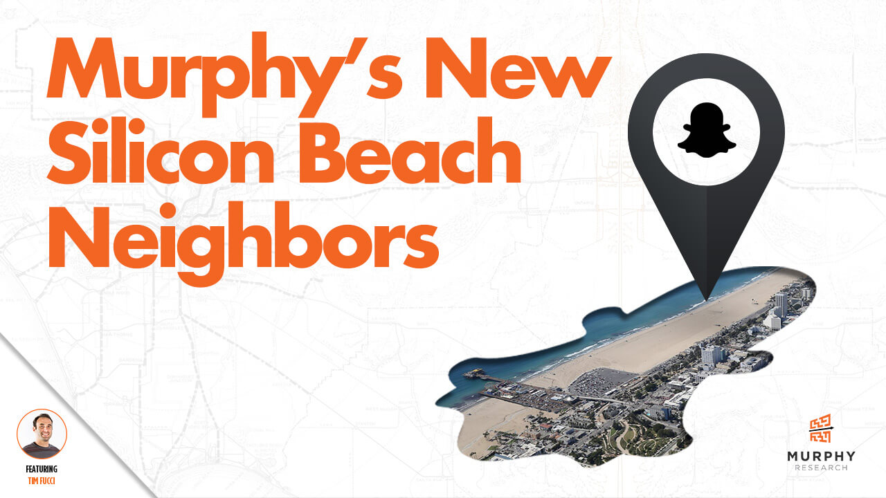 Murphy's New Silicon Beach Neighbors