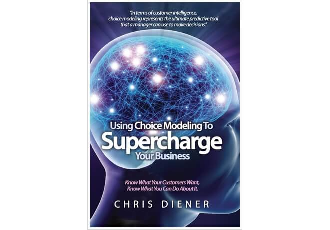 Supercharging Your Business With Choice Modeling
