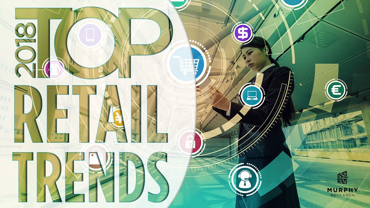 Top Retail Trends of 2018