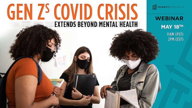 Gen Z's COVID Crisis - Webinar