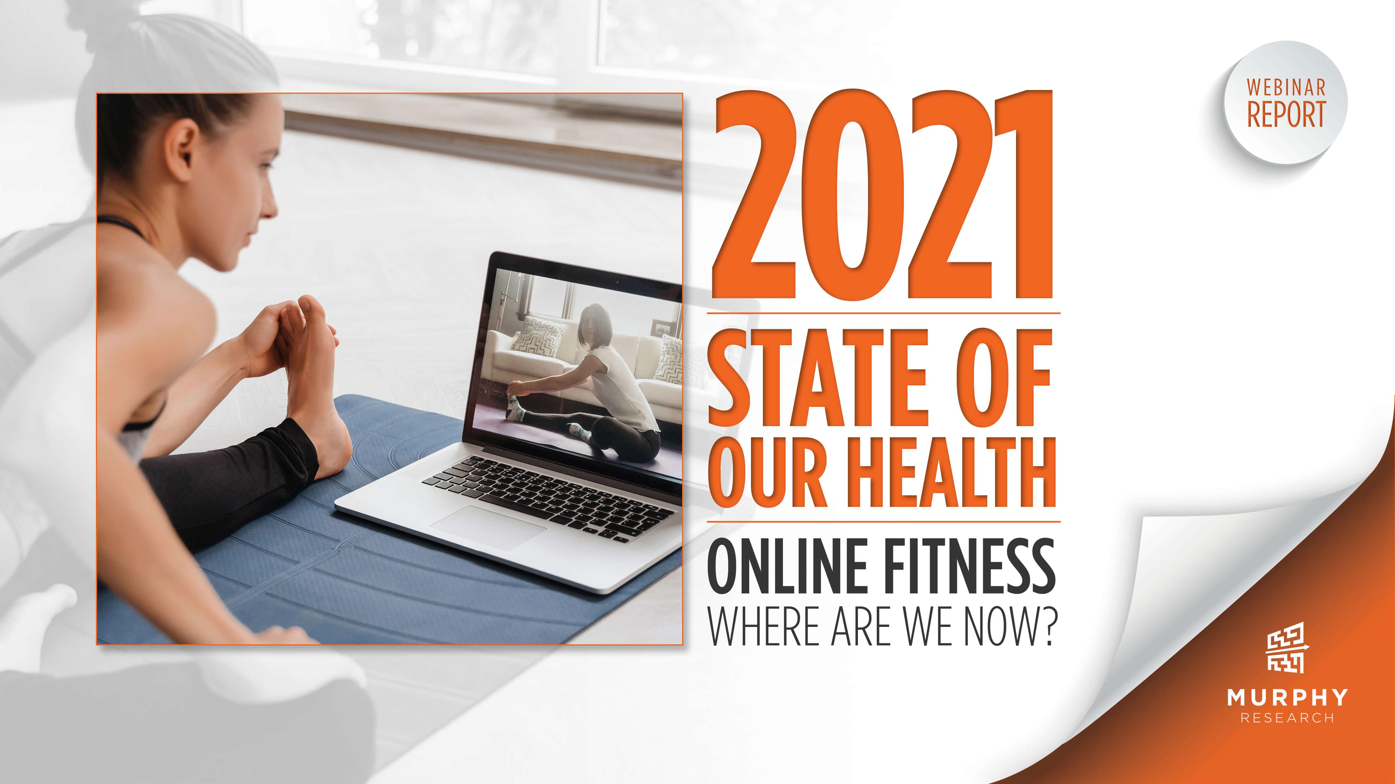 Online Fitness Deep Dive 2021